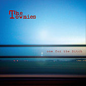 one for the Ditch by Townies