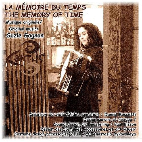 La Mémoire du Temps / The Memory of Time - Single by Suzie Gagnon
