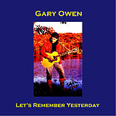 Let's Remember Yesterday (Mono Single Mix) by Gary Owen