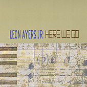 Here We Go by Leon Ayers Jr