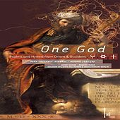 One God: Psalms and Hymns from Orient & Occident by Various Artists
