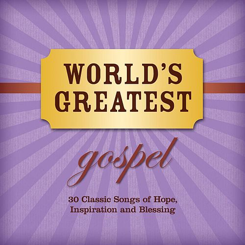 World's Greatest Gospel by Various Artists