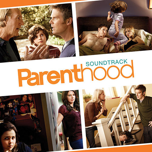 Parenthood (Original Television Soundtrack) by Various Artists