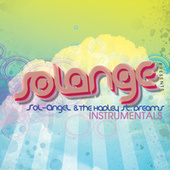 SoL-AngeL & The Hadley Street Dreams (Instrumentals) by Solange