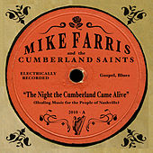 The Night The Cumberland Came Alive by Mike Farris
