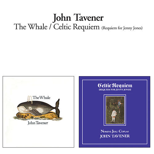 The Whale + Celtic Requiem von John Tavener
