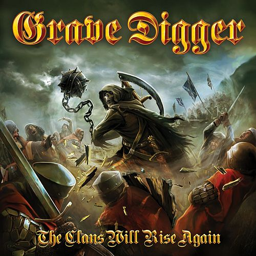 The Clans Will Rise Again by Grave Digger