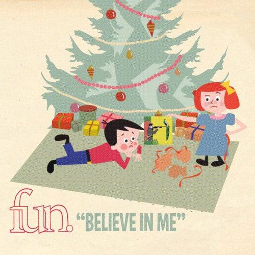 Believe In Me by fun.