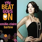 The Beat Goes On by Emilie-Claire Barlow