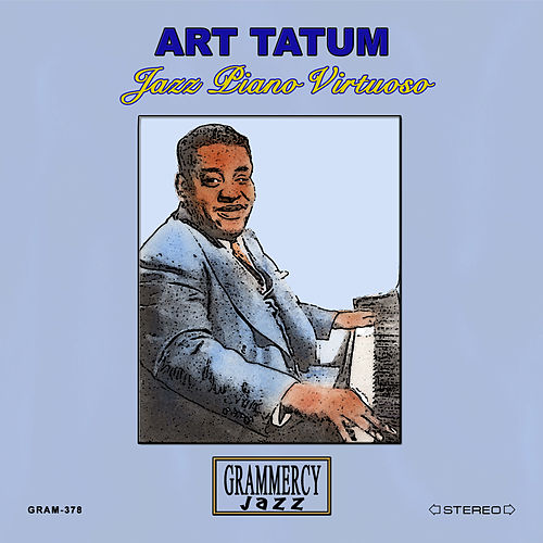 Jazz Piano Virtuoso by Art Tatum
