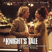 A Knight's Tale - Original Motion Picture Score by Carter Burwell