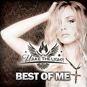 Best Of Me by Wake The Light