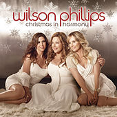 Christmas In Harmony by Wilson Phillips