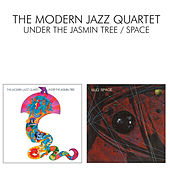 Under The Jasmin Tree / Space by Modern Jazz Quartet