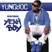 Yeah Boy by Yung Joc