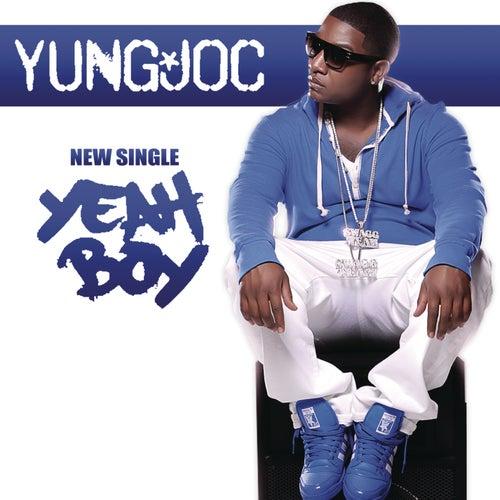 Yeah Boy by Yung Joc