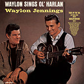 Waylon Sings Ol' Harlan by Waylon Jennings