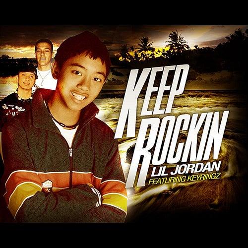 Keep Rockin (feat. Key Ringz) by Lil Jordan