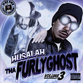 Tha Furly Ghost, Vol. 3 by Husalah