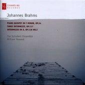 Brahms: Piano Quintet in F Minor, Three Intermezzi & Intermezzo No. 2 in A Major by The Schubert Ensemble