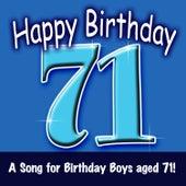 Happy Birthday (Boy Age 71) by Ingrid DuMosch