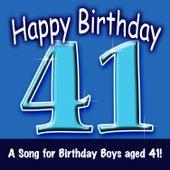 Happy Birthday (Boy Age 41) by The London Fox Singers
