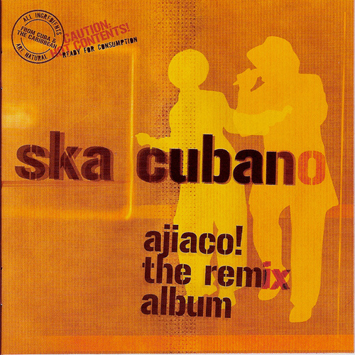 Ajiaco! The Remix Album by Ska Cubano