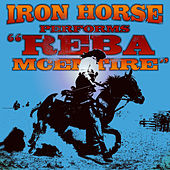 Reba McEntire - Single by Iron Horse