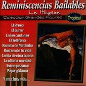 Reminiscencias Bailables by Los Hispanos