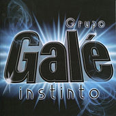 Instinto by Grupo Gale