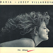 Via Lliure by Maria