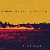 Illinois, Kentucky, and Tennessee by Chris Black