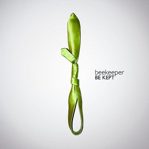 Be Kept by Beekeeper