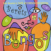 Berets and Bongos by Cafe Accordion Orchestra