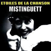 Etoiles de la Chanson, Mistinguett by Mistinguett