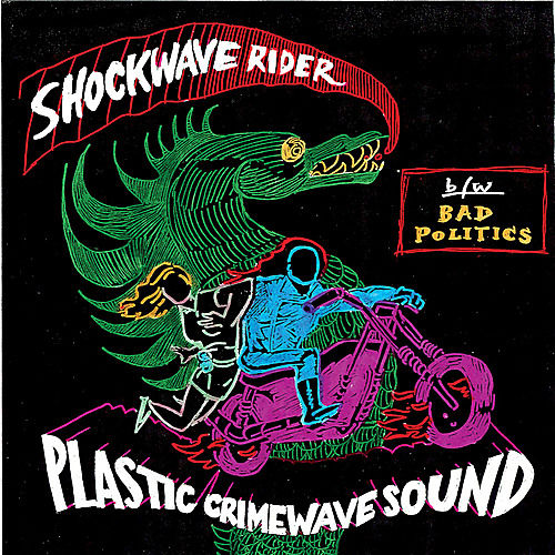 Shockwave Rider by Plastic Crimewave Sound