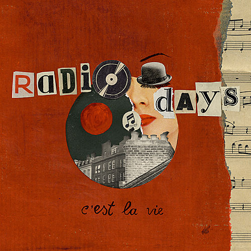 C'est La Vie by RadioDays