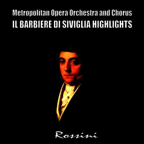 Il Barbiere Di Siviglia, Highlights by Metropolitan Opera Orchestra and Chorus