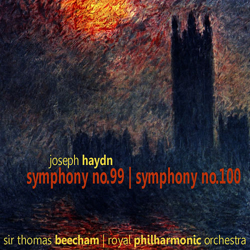Haydn: Symphonies No. 99 & 100 by Royal Philharmonic Orchestra