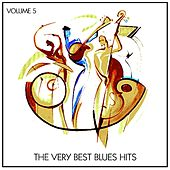 The Very Best Blues Hits, Vol. 5 von Various Artists