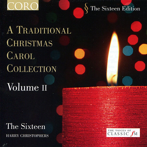 A Traditional Christmas Carol Collection, Vol. II by Harry Christophers