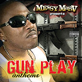 Gun Play Anthems - Deluxe Version by Various Artists