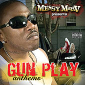 Gun Play Anthems von Various Artists