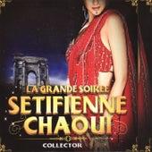 La Grande Soiree Setifienne Chaoui by Various Artists