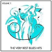 The Very Best Blues Hits, Vol. 7 von Various Artists