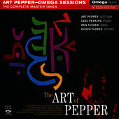 The Art of Pepper - Complete Master Takes of Omega Sessions by Art Pepper