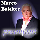 Marco Bakker Presenteert by Various Artists