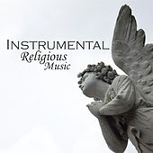 Instrumental Religious Music by Instrumental Religious Music