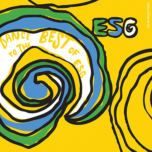 Dance To The Best Of ESG von ESG