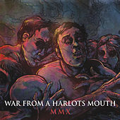 Mmx by War From A Harlots Mouth